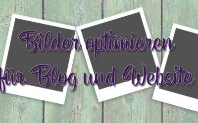 Bilder optimieren für Blog und Website