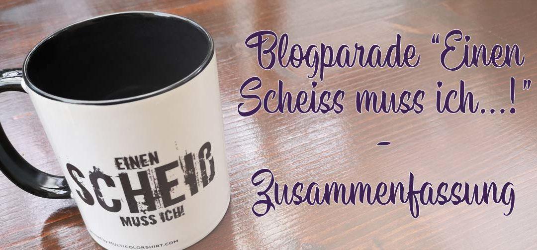 """Blogparade """"Einen Scheiss muss ich…!"""" – Von Pflichtbewusstsein, Glaubenssätzen und dem freien Willen – Zusammenfassung"""