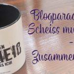 """Blogparade """"Einen Scheiss muss ich...!"""""""