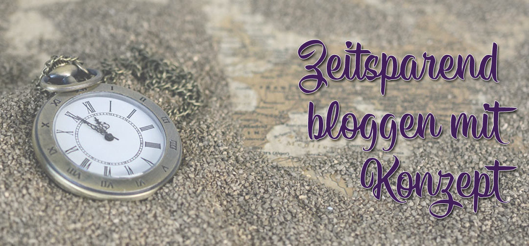 Zeitsparend bloggen: Drei Fragen, die dir dabei helfen