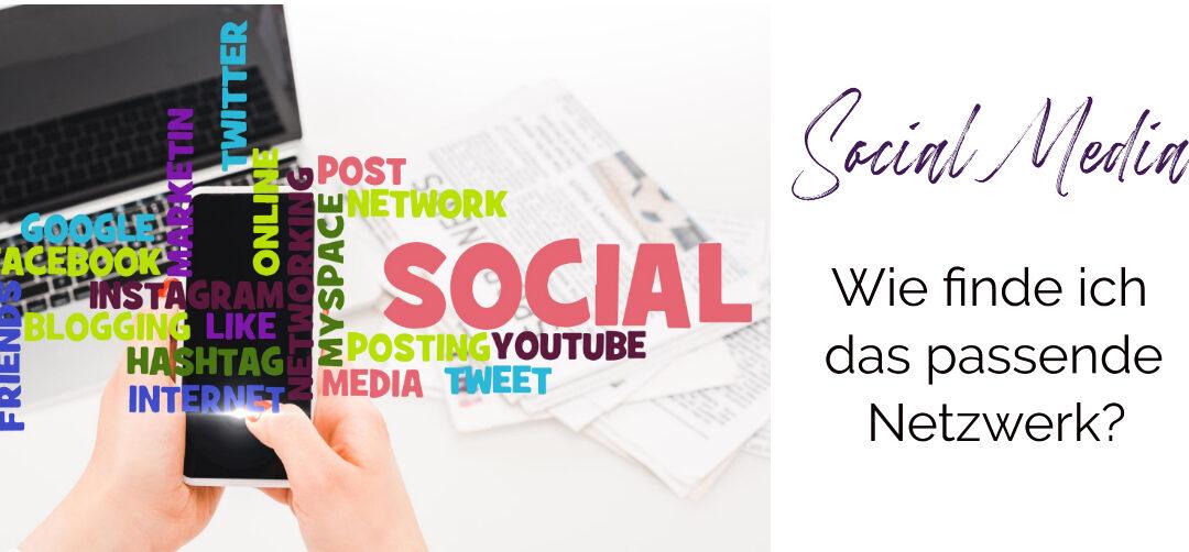 Social Media – welches soziale Netzwerk passt zu mir?